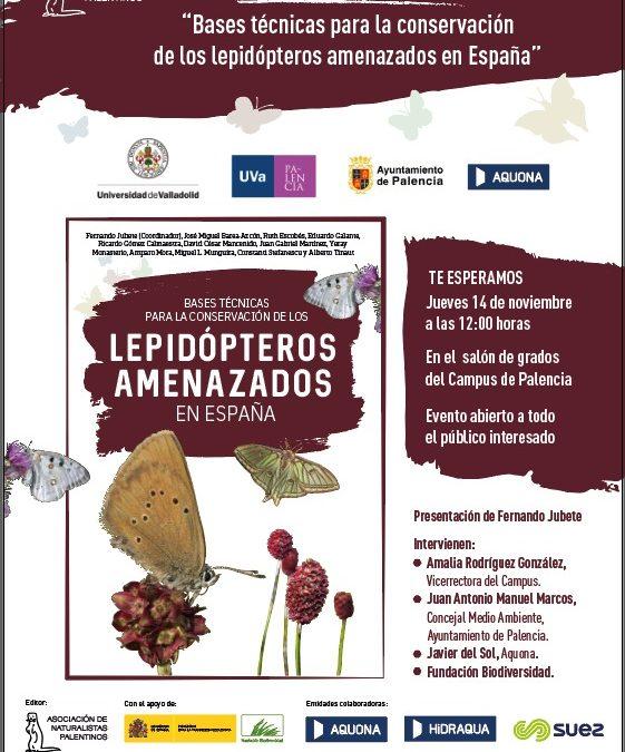 Presentación del libro «Bases técnicas para la conservación de los lepidópteros amenazados en España».
