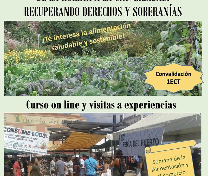 "Plazas disponibles para realizar el curso ""De la huerta a la Universidad"""